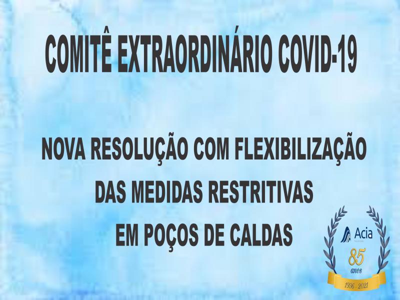 NOVA RESOLUÇÃO COM FLEXIBILIZAÇÃO  DAS MEDIDAS RESTRITIVAS EM POÇOS DE CALDAS